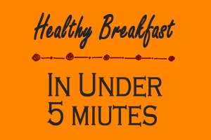 healthy tasty easy breakfast recipes