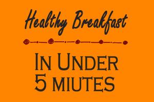 healthy tasty easy breakfast recipes